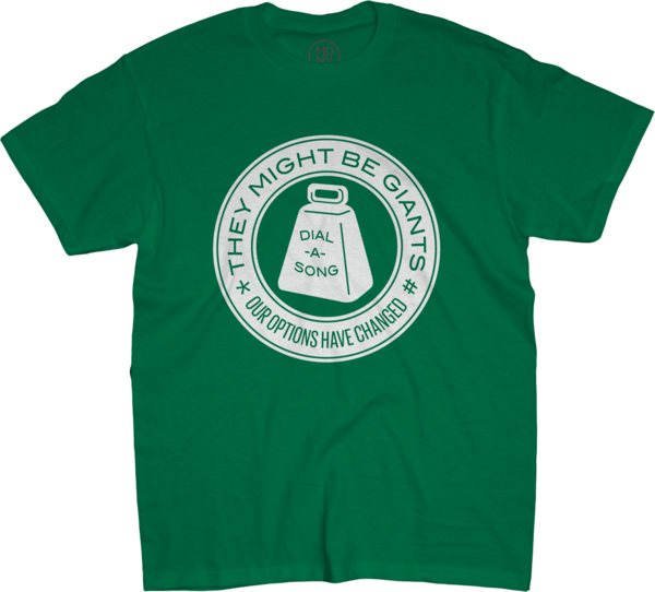 Dial-A-Song on Unisex Green T-Shirt