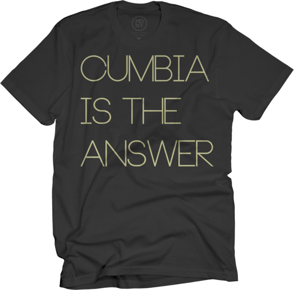 Cumbia Is The Answer T-shirt - Black