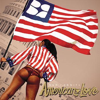American love cd bad rabbits.