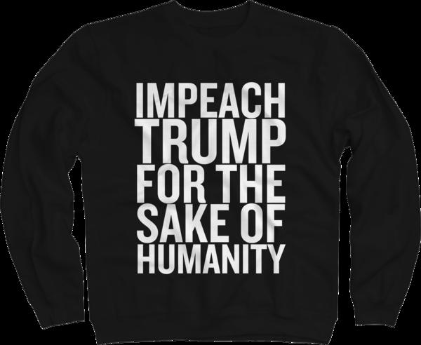 IMPEACH TRUMP Sweatshirt (Mens sizing)