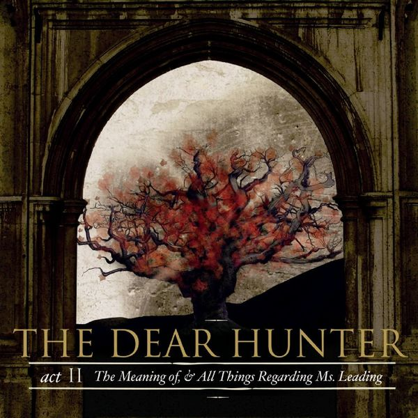 The Dear Hunter Act II: The Meaning of, & All Things Regarding Mrs. Leading