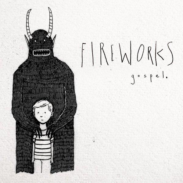 Fireworks Gospel