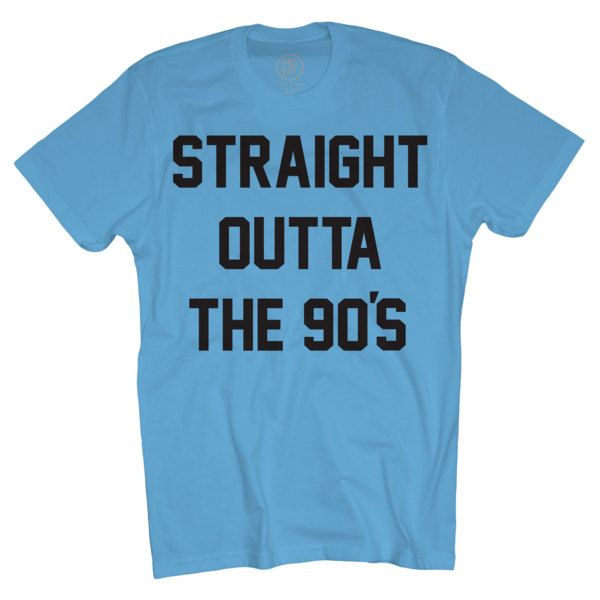 Straight Outta 90s on Neon Blue T-Shirt