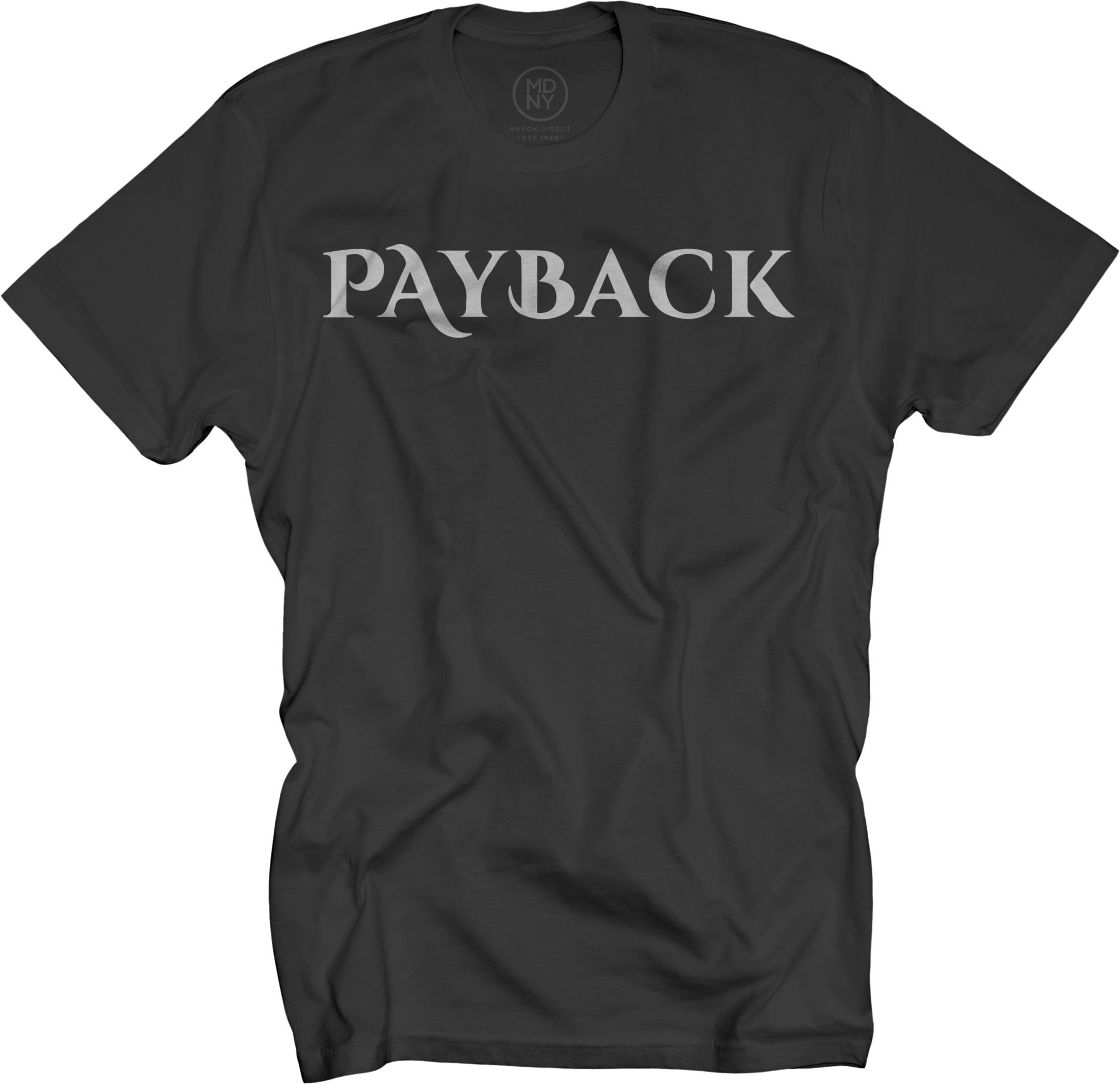 Payback Black T-Shirt