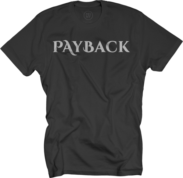 Payback Black T-Shirt