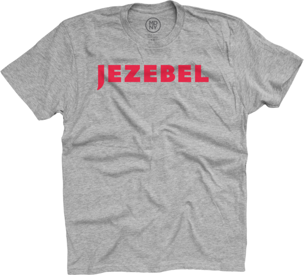 Jezebel on Unisex Heather Grey T-Shirt