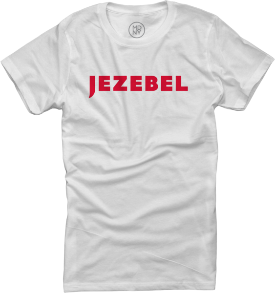 Jezebel on Women's White T-Shirt