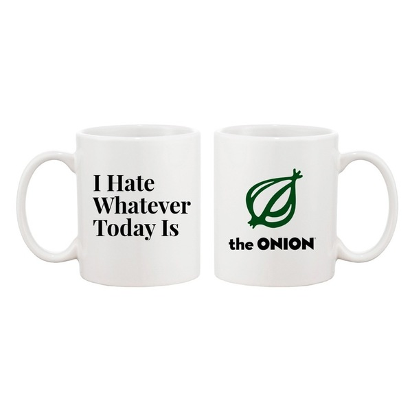 I Hate Whatever Today Is Coffee Mug