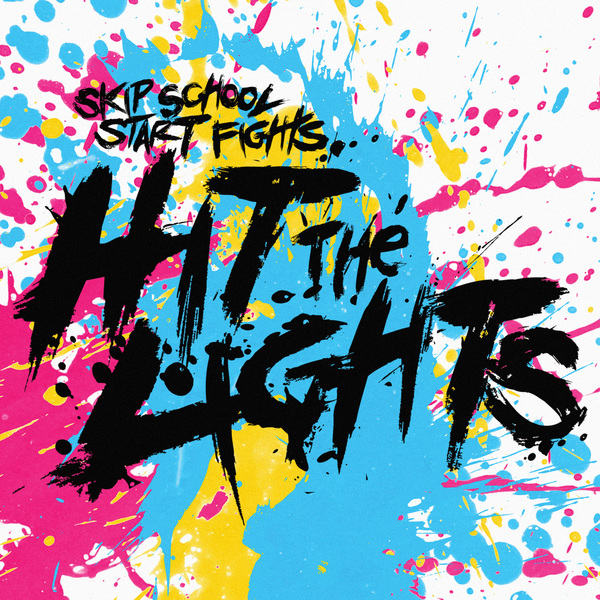 Hit The Lights - Skip School, Start Fights Vinyl