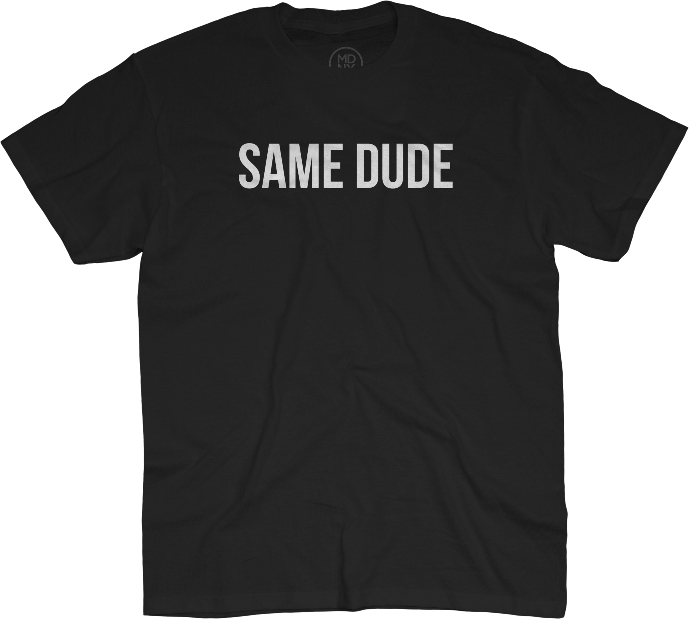 Same Dude T-Shirt - Black