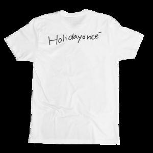 holidayonc white tshirt
