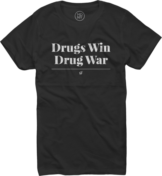 Drugs Win Drug War on Women's Black T-Shirt