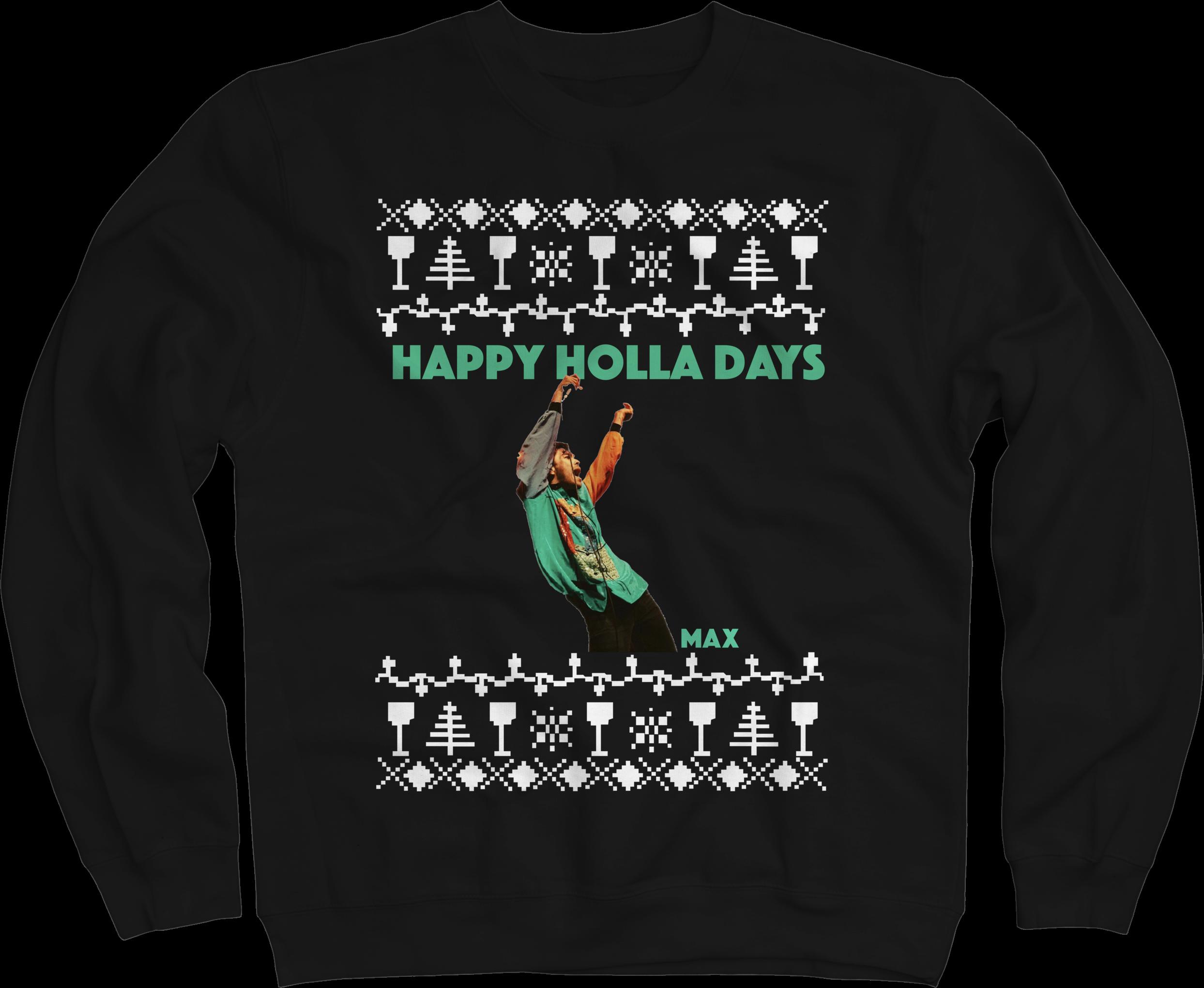 Happy Holla Days Black Crewneck
