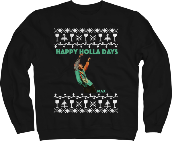 Happy Holla Days Black Crewneck