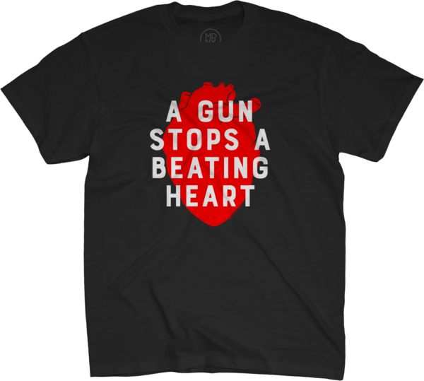 A Gun Stops A Beating Heart #2 on Black T-Shirt