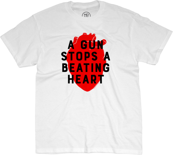 A Gun Stops A Beating Heart #2 on White T-Shirt