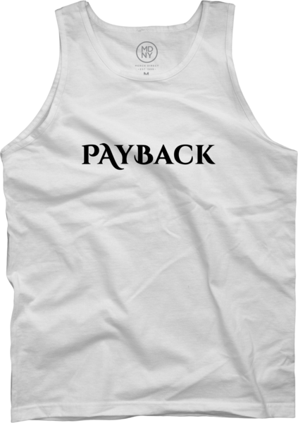 Payback White Tank Top