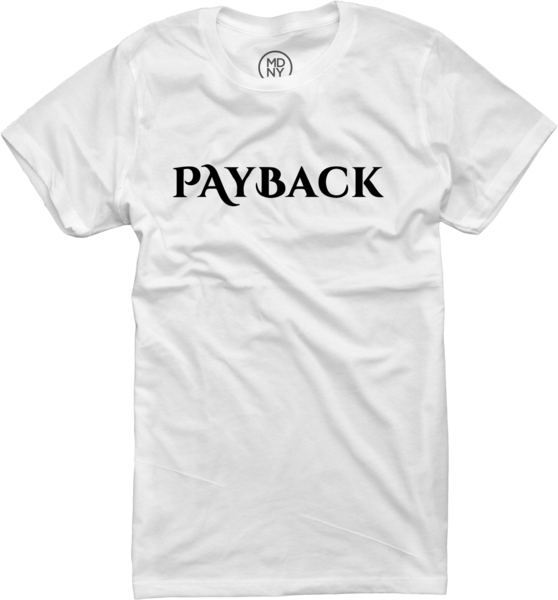 Payback Women's White T-Shirt