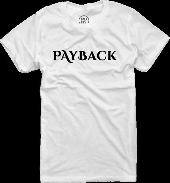 Payback Women's White T-Shirt