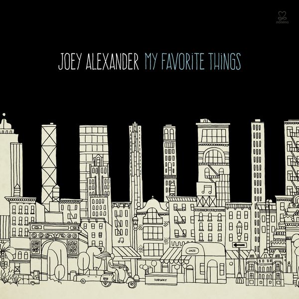 JOEY ALEXANDER - MY FAVORITE THINGS - CD
