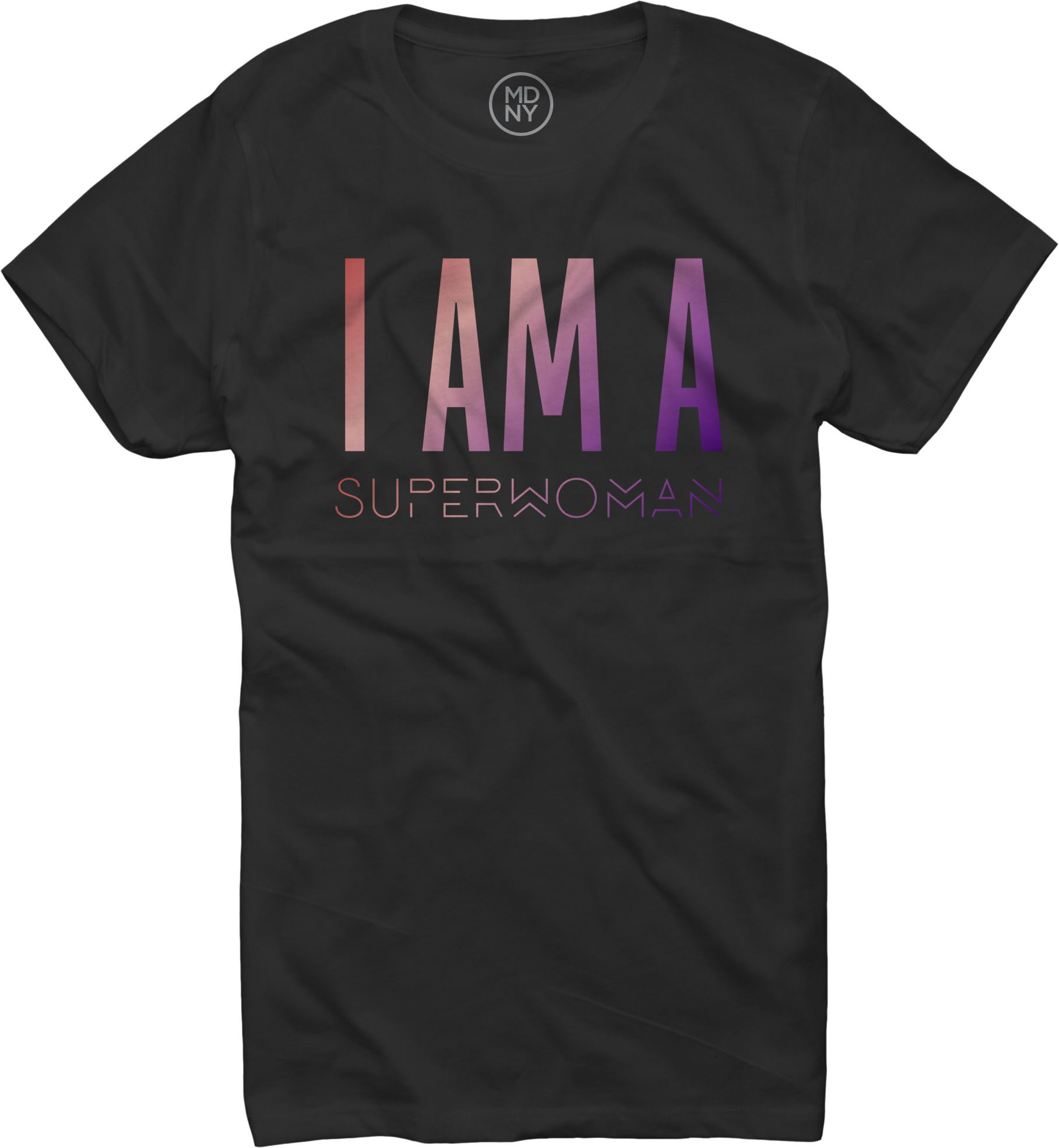 I AM A SUPERWOMAN - Women's T-shirt