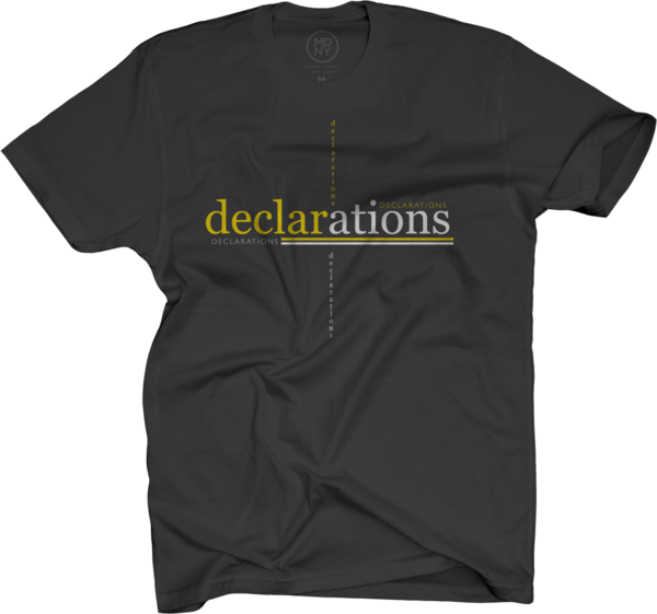 Declarations on Black T-Shirt