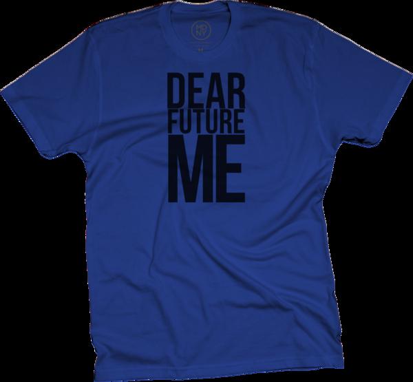 Dear Future Me on Blue T-Shirt
