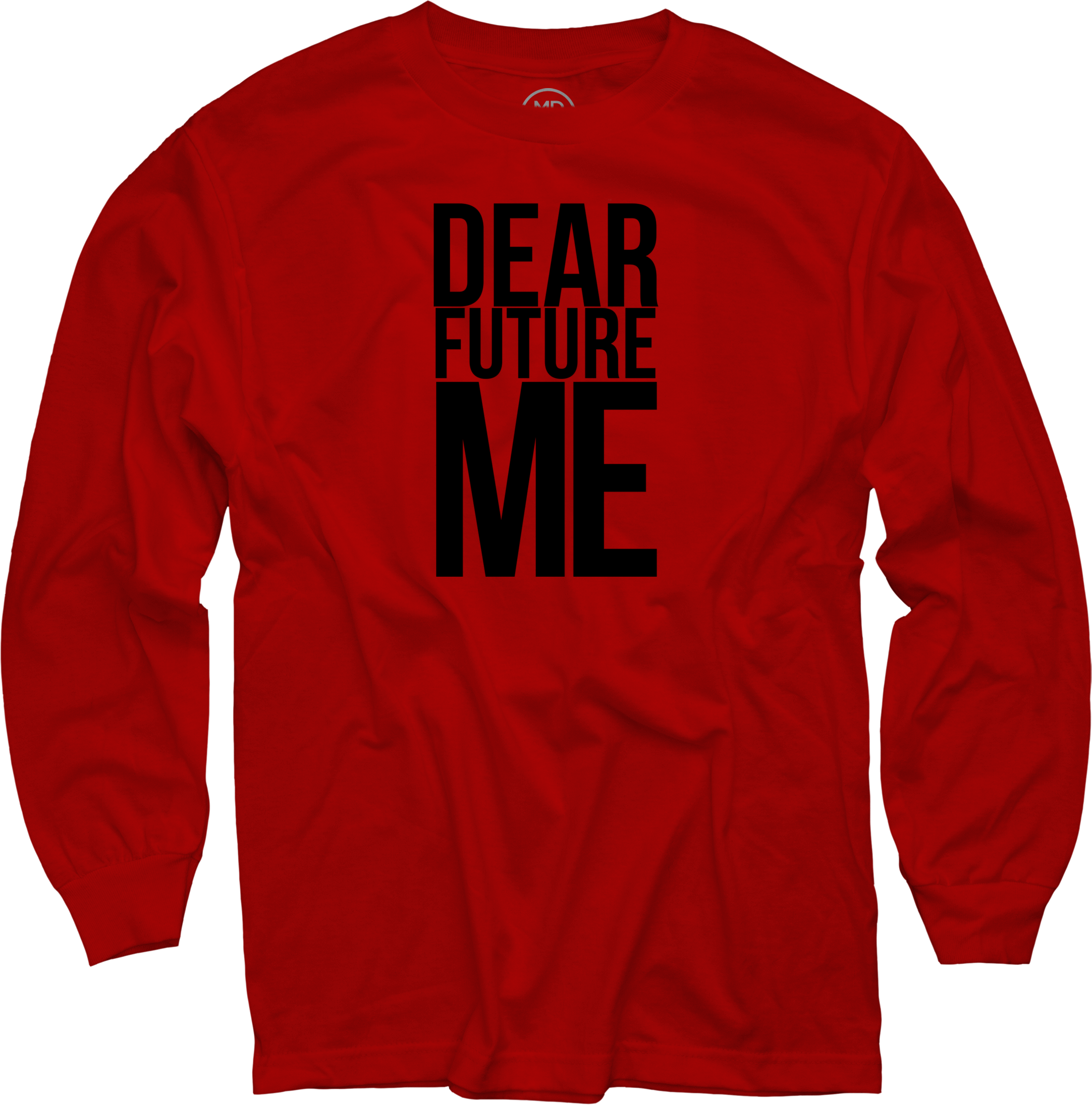 Dear Future Me on Red Long Sleeve