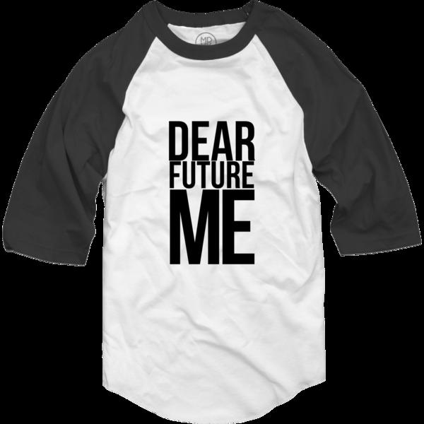 Dear Future Me Raglan