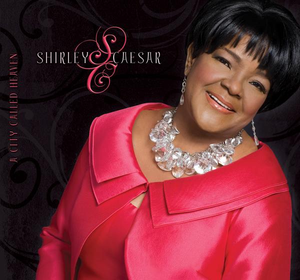Shirley Caesar - A City Called Heaven