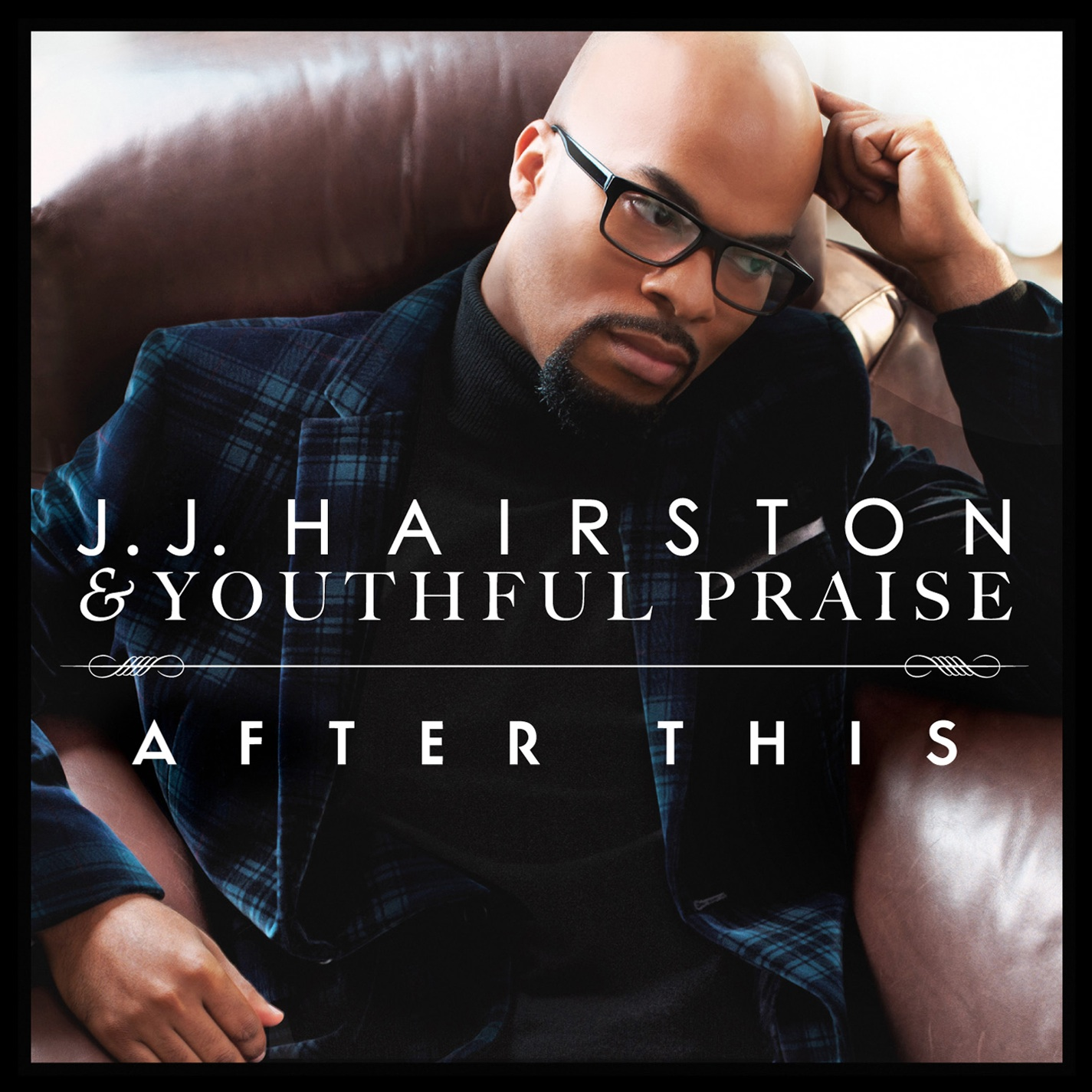 Youthful Praise & J.J. Hairston - After This