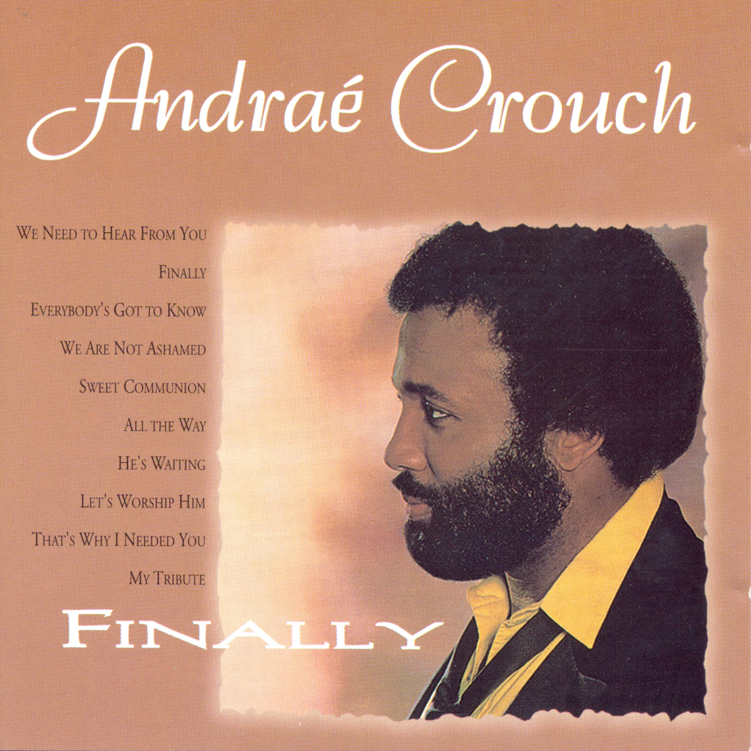 Andrae Crouch - Finally