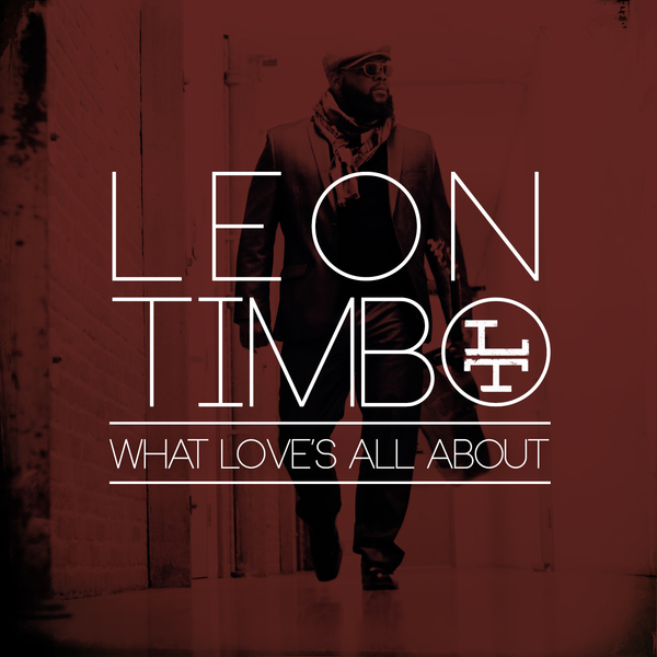 Leon Timbo - What Love's All About