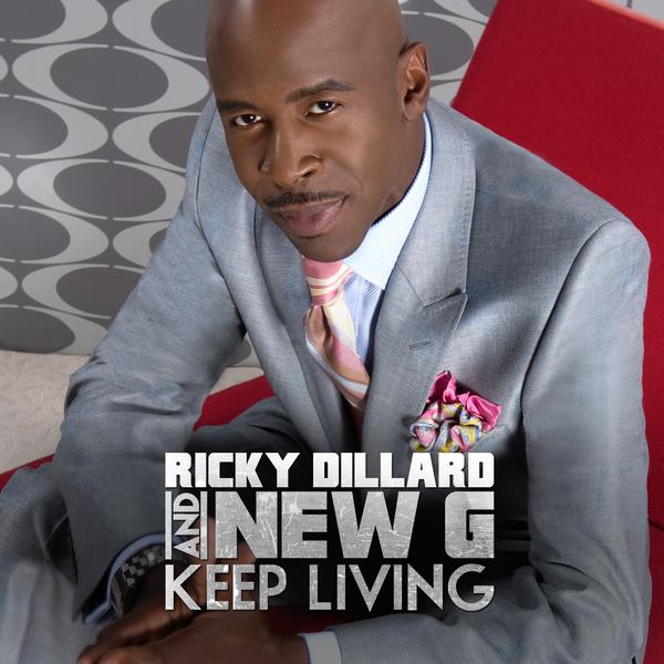 Ricky Dillard & New G - Keep Living