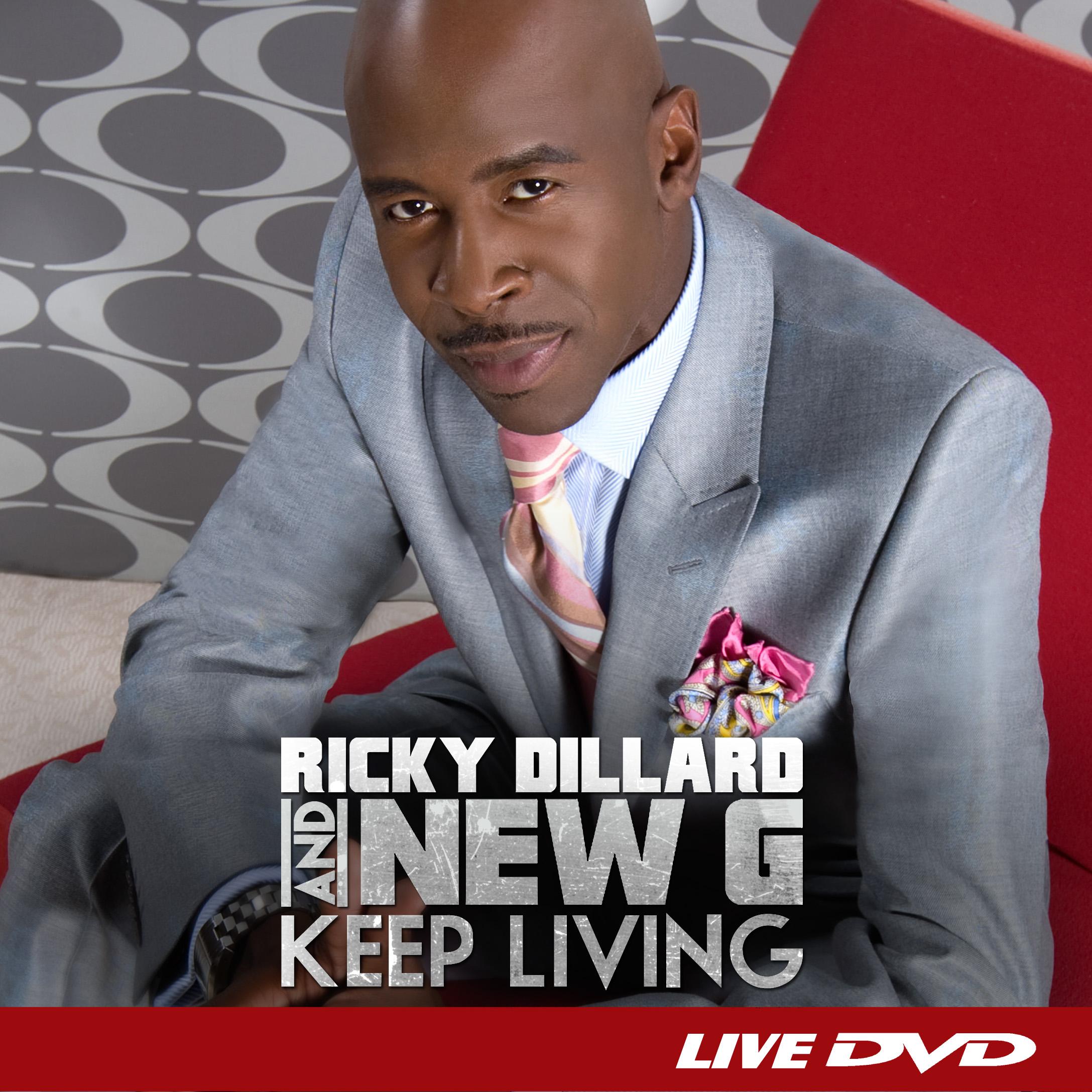 Ricky Dillard & New G - Keep Living (DVD Amray)