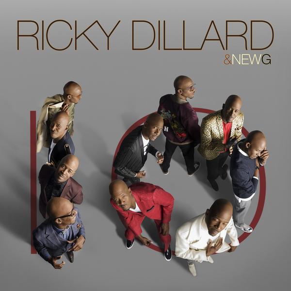 Ricky Dillard & New G - 10