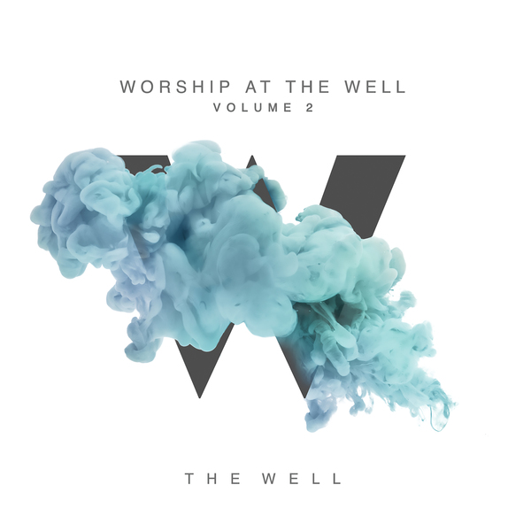 Worship at the Well Volume 2