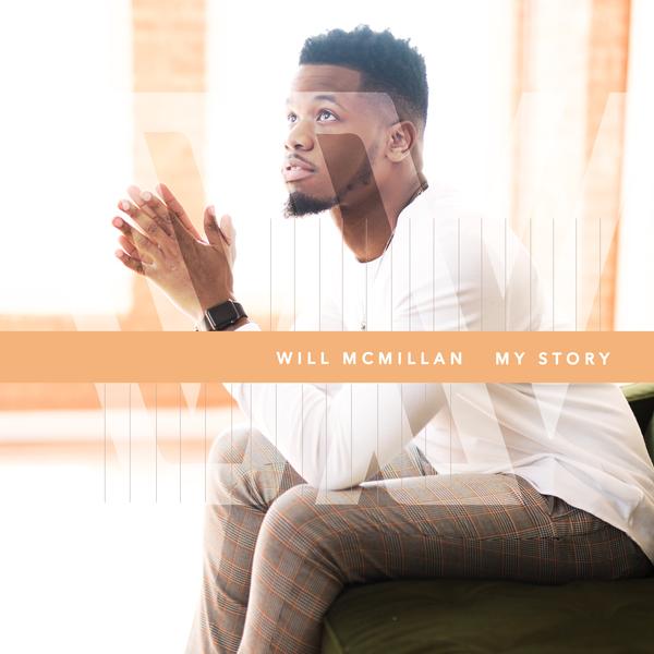 Will McMillan – My Story