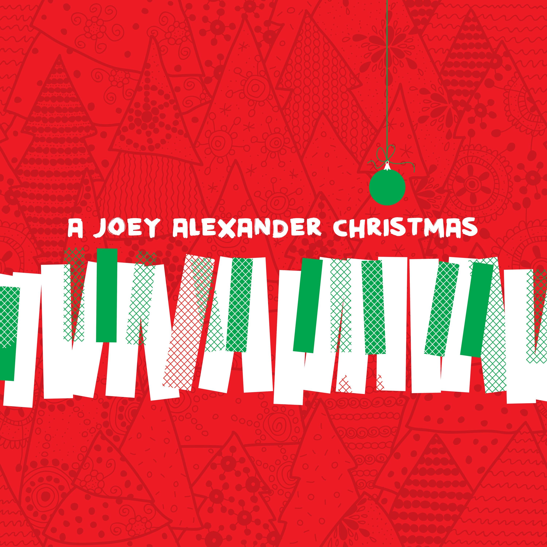 JOEY ALEXANDER - A JOEY ALEXANDER CHRISTMAS (Digital Download)