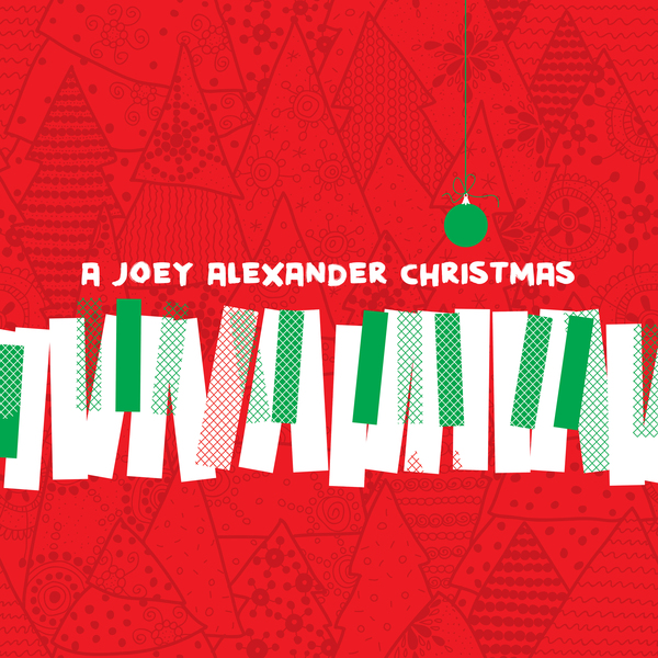 JOEY ALEXANDER - A JOEY ALEXANDER CHRISTMAS (Digital Download)