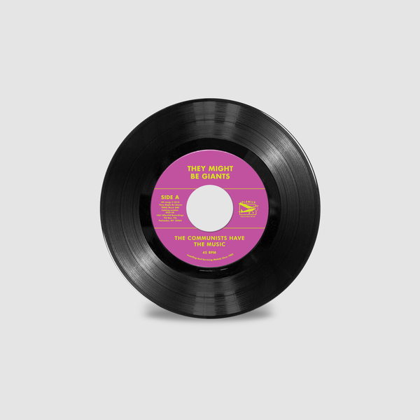 The Communists Have the Music 45 rpm single. Vinyl. Site exclusive!