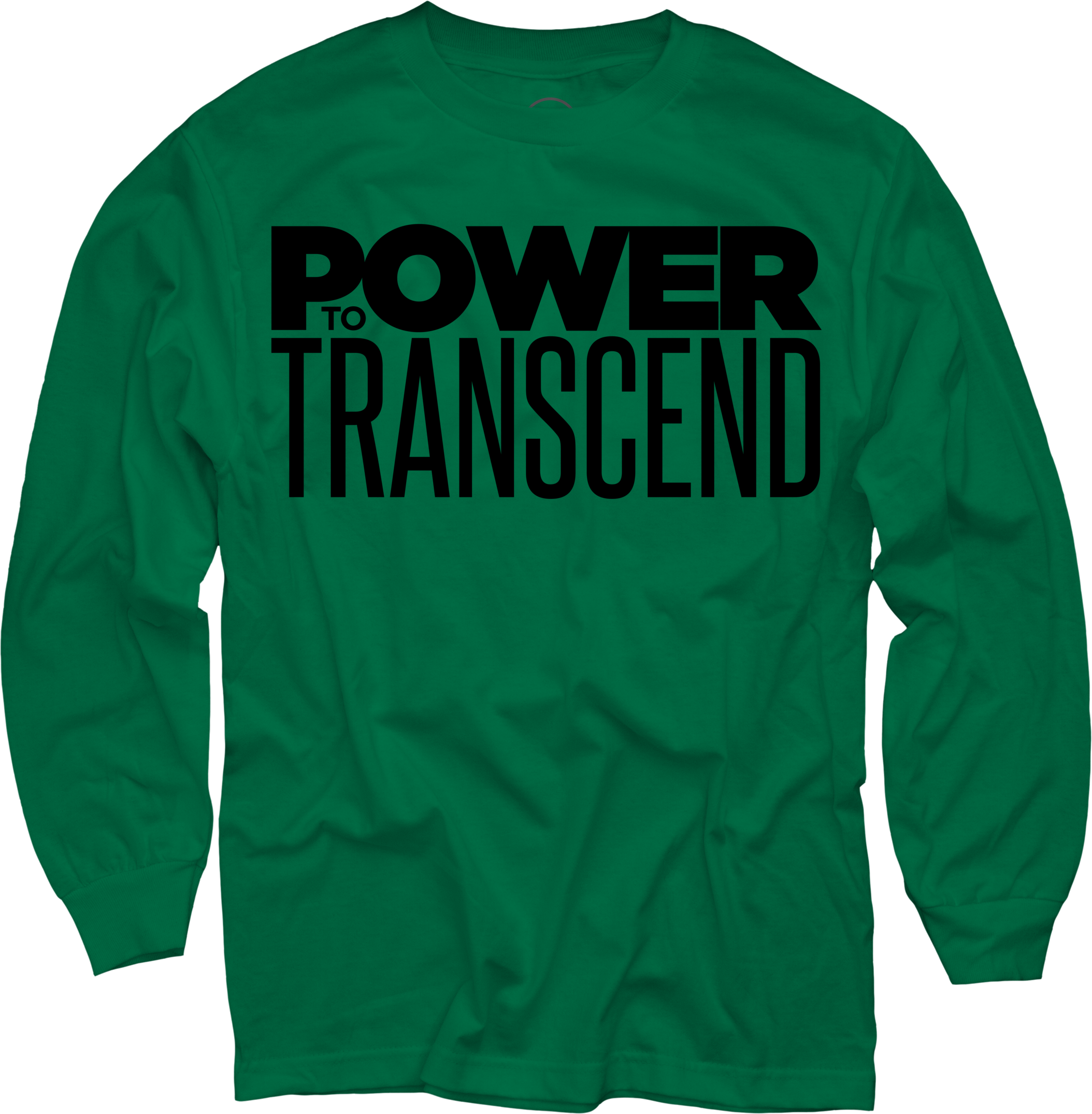 Power To Transcend on Green Long Sleeve