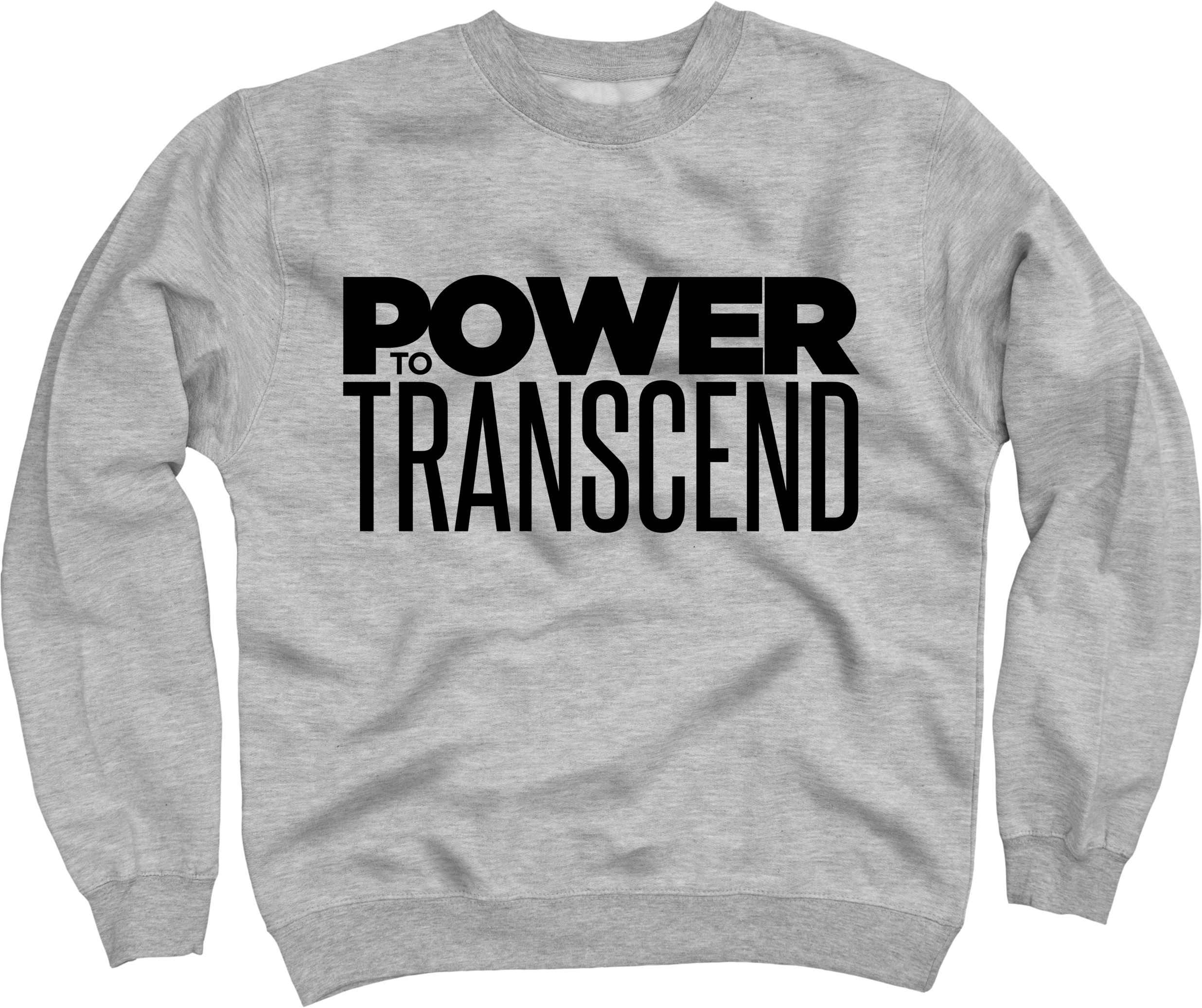 Power To Transcend on Heather Grey Crewneck