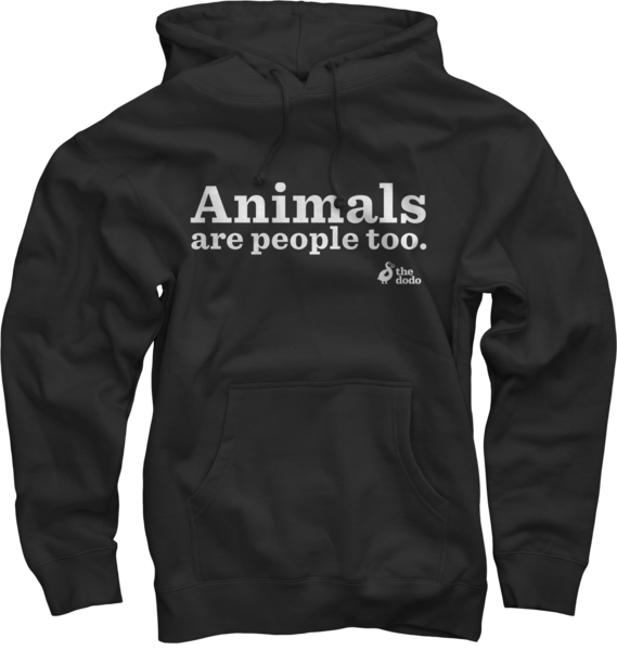 Animals Are People Too Hoodie
