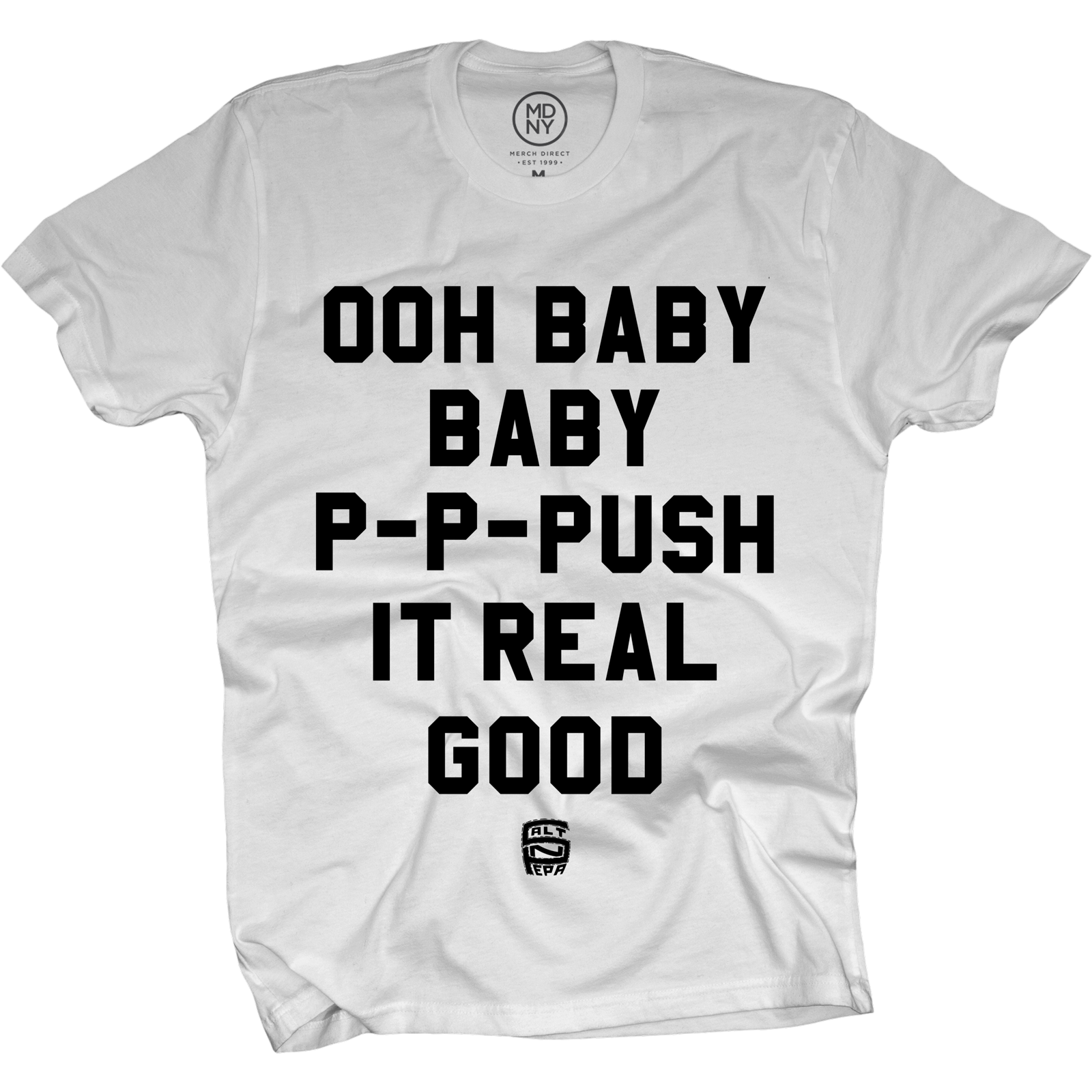 Push It™ on White T-Shirt