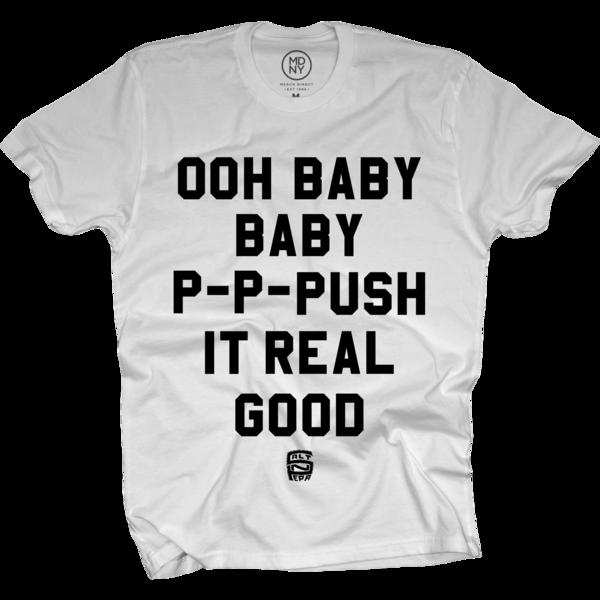 Push It™ on White T-Shirt