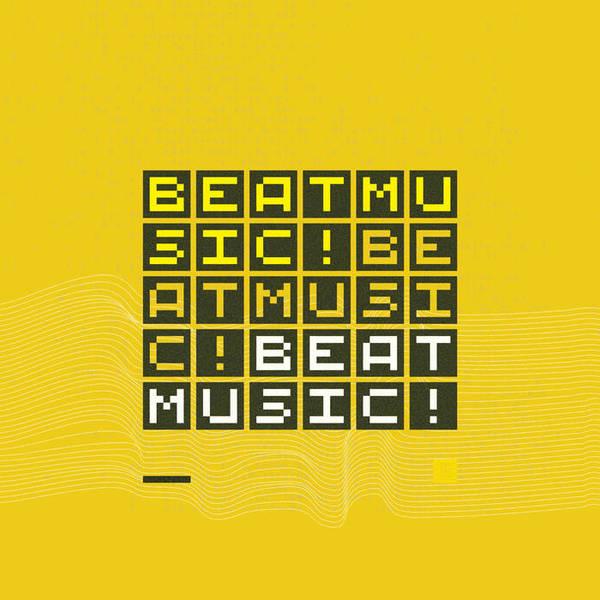 BEAT MUSIC! BEAT MUSIC! BEAT MUSIC! Digital Album