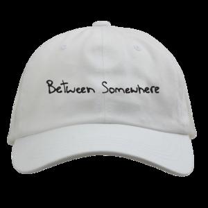 Between Somewhere White Dad Hat
