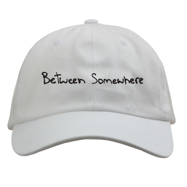 Between Somewhere White Dad Hat