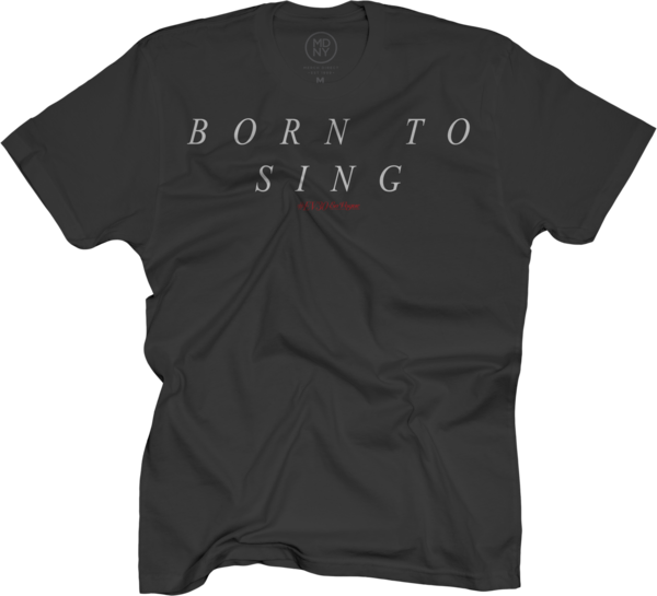 EV30 Born To Sing Black T-Shirt